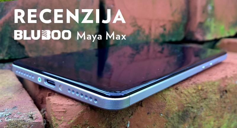 recenzija: bluboo maya max